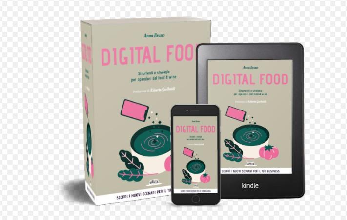 In libreria Digital Food, strumenti e strategie per gli operatori del food e wine