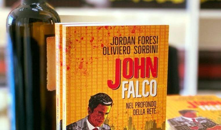 Libri: un tour enogastronomico tra le pagine del nuovo cyber thriller 'John Falco'
